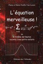 Couverture de l'équation merveilleuse de Pierre et Marie-Noëlle Van Leeuw