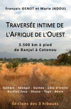 Couverture de Traversée intime de l'Afrique de l'Ouest de François Genot et Marie Jadoul
