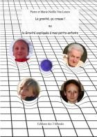 La gravité, ça creuse! ou la gravité expliquée à mes petits-enfants - couverture