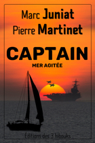 Couverture de CAPTAIN - Mer agitée de Marc Juniat et Pierre Martinet